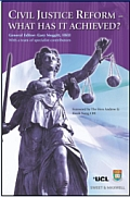 Civil Justice Reform - What Has It Achieved?
