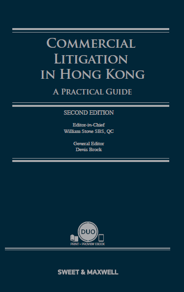 Commercial Litigation in Hong Kong � A Practical Guide, Second Edition