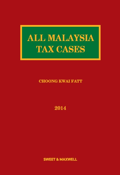 All Malaysia Tax Cases (AMTC) 2014