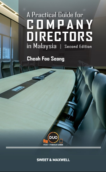 A Practical Guide for Company Directors in Malaysia, Second Edition