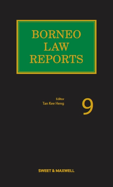 Borneo Law Reports Volume 9