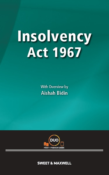 Insolvency Act 1967 with Overview by Aishah Bidin