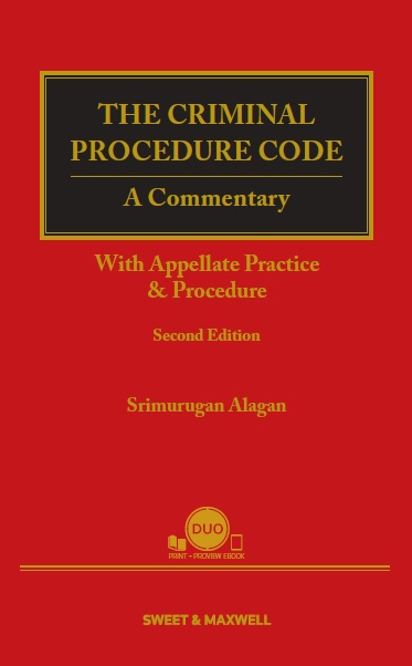 The Criminal Procedure Code: A Commentary, With Appellate Practice and Procedure (Second Edition)